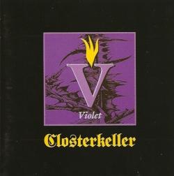 Closterkeller - Violet