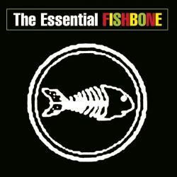 Fishbone - The Essential Fishbone