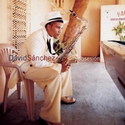 David Sánchez - Obsesion