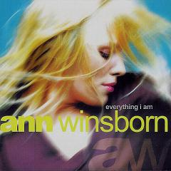 ANN WINSBORN - Everything I Am