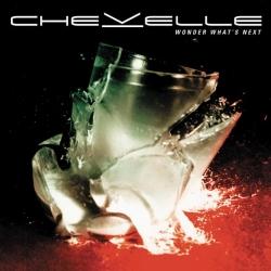 Chevelle - Wonder What's Next (Deluxe Version)