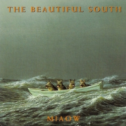 The Beautiful South - Miaow