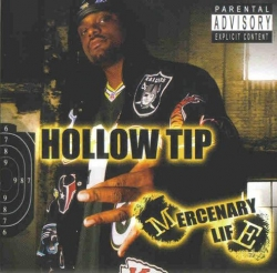 Hollow Tip - Mercenary Life