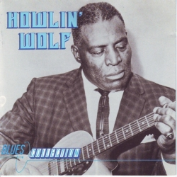 Howlin' Wolf - Blues Collection