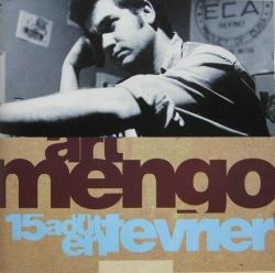 Art Mengo - Un 15 Août En Février