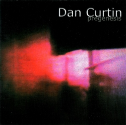Dan Curtin - Pregenesis