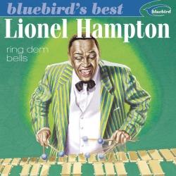 Lionel Hampton - Ring Dem Bells (Bluebird's Best Series)