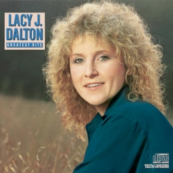 LACY J. DALTON - Greatest Hits
