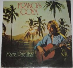 Francis Goya - Maria Padilha