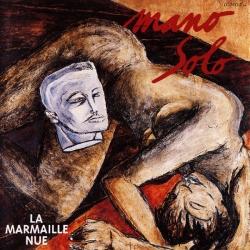 Mano Solo - La Marmaille Nue