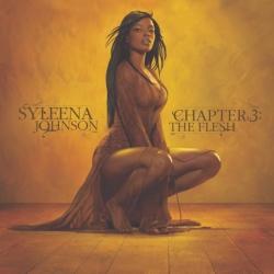 Syleena Johnson - Chapter 3: The Flesh