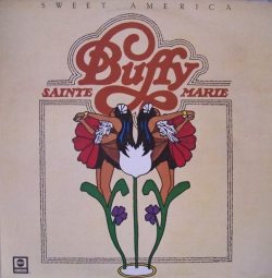 Buffy Sainte-Marie - Sweet America