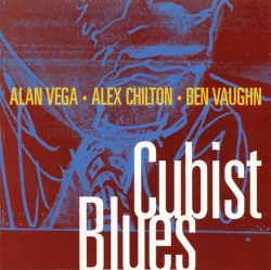 Alan Vega - Cubist Blues