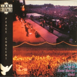 Big Country - Peace Concert, Live In East Berlin - 1988