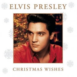 Elvis Presley - Christmas Wishes