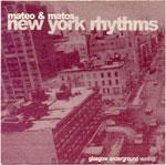 Mateo & Matos - New York Rhythms