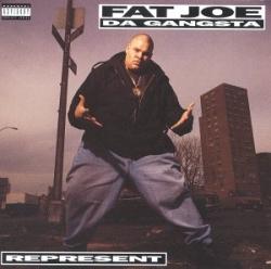 Fat Joe - Represent