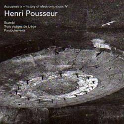 Henri Pousseur - Acousmatrix - History Of Electronic Music IV