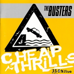 The Busters - Cheap Thrills - 150% Live