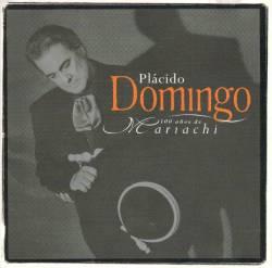 Placido Domingo - 100 Años De Mariachi