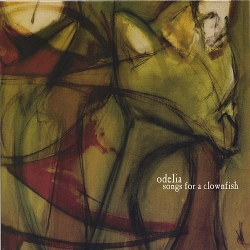 Odelia - Songs For A Clownfish