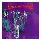 Liquid Soul - Liquid Soul