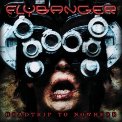 Flybanger - Headtrip To Nowhere