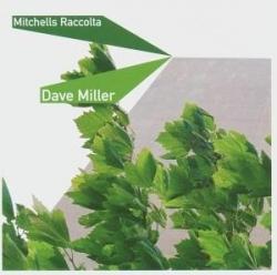 dave miller - mitchells raccolta