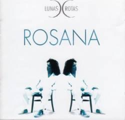 Rosana - Lunas Rotas