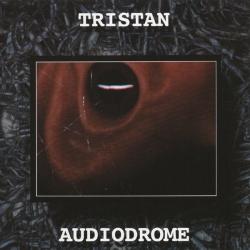Tristan - Audiodrome