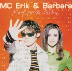 Mc ERIK & BARBARA - Ked Pride Laska