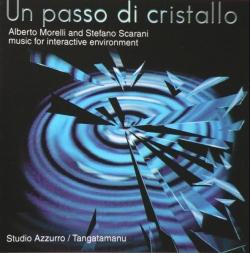 Alberto Morelli - Un Passo Di Cristallo