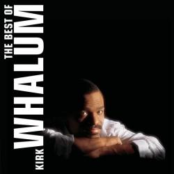 Kirk Whalum - The Best Of Kirk Whalum