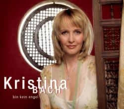 Kristina Bach - Bin kein Engel