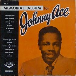 Johnny Ace - Memorial Album For Johnny Ace