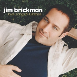 Jim Brickman - Love Songs & Lullabies