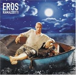 Eros Ramazzotti - Stilelibero