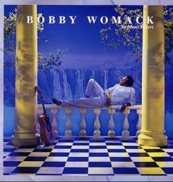 Bobby Womack - So Many Rivers