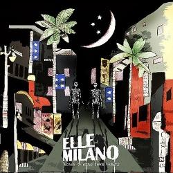 Elle Milano - Acres Of Dead Space Cadets