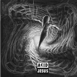 Acid Jesus - Acid Jesus