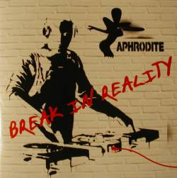 Aphrodite - Break In Reality