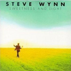 Steve Wynn - Sweetness And Light
