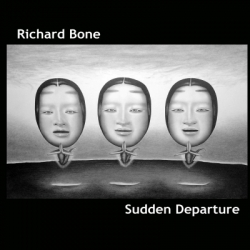 Richard Bone - Sudden Departure
