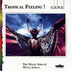 G.E.N.E. - Tropical Feeling!