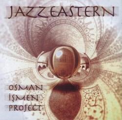 Osman Ismen - Jazzeastern