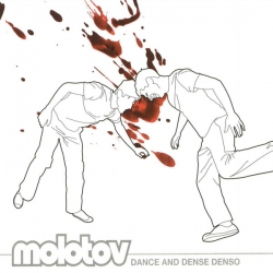 Molotov - Dance And Dense Denso