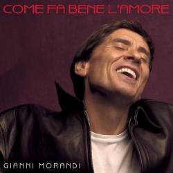 Gianni Morandi - Come Fa Bene L'Amore