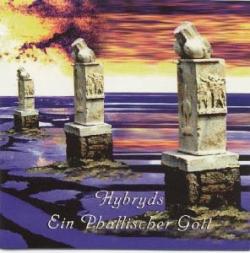 Hybryds - Ein Phallischer Gott
