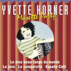 Yvette Horner - Musette Party