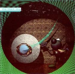The Black Dog - Temple Of Transparent Balls